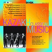 Play & Download Kazakh Classical Music: String Quartets by Kazakh State String Quartet | Napster