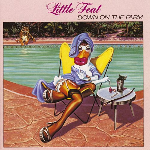 Play & Download Down On The Farm by Little Feat | Napster