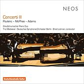 Concerti III: Poulenc, McPhee & Adams von Various Artists