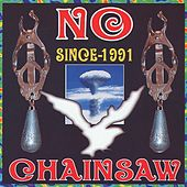 Play & Download No Since 1991 by Chainsaw | Napster