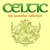 Celtic: The Essential Collection by Various Artists