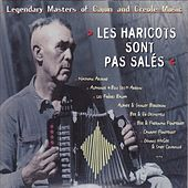 Les haricots sont pas salés (Legendary Masters of Cajun and Creole Music) by Various Artists