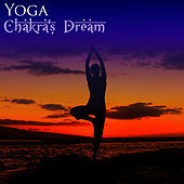 Yoga by Chakra's Dream