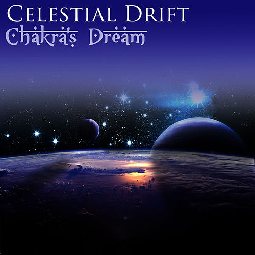 Celestial Drift by Chakra's Dream
