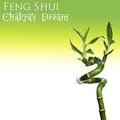 Play & Download Feng Shui by Chakra's Dream | Napster