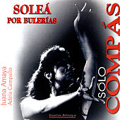 Flamenco Sólo compás. Soleà por Bulerias by Various Artists