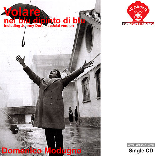 Volare - Nel Blu dipinto di blu by Various Artists