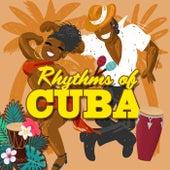 Rhythms Of Cuba by Various Artists