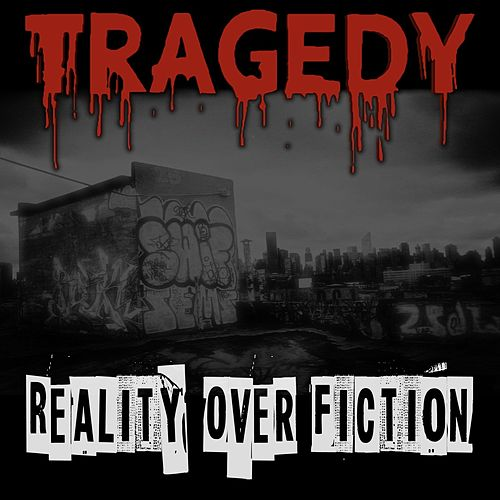Play & Download Reality over fiction by Tragedy | Napster