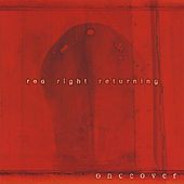 Play & Download Red Right Returning by OnceOver | Napster