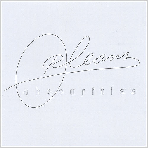 Obscurities by Orleans