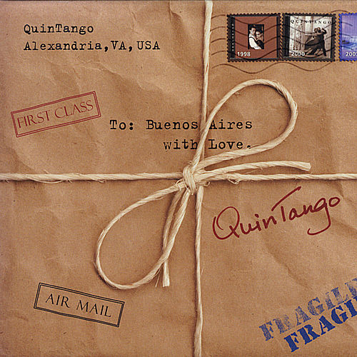 Play & Download To Buenos Aires With Love by Quintango | Napster