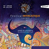 46ème festival interceltique de Lorient (Année de l'Australie) by Various Artists