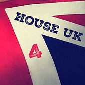 House Uk, Vol. 4 by Various Artists