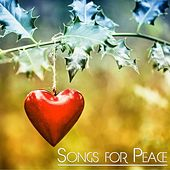 Songs for Peace by Various Artists