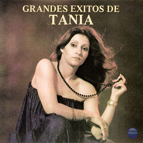 Grandes Exitos de Tania by Tania
