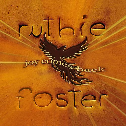 Joy Comes Back (Commentary) by Ruthie Foster