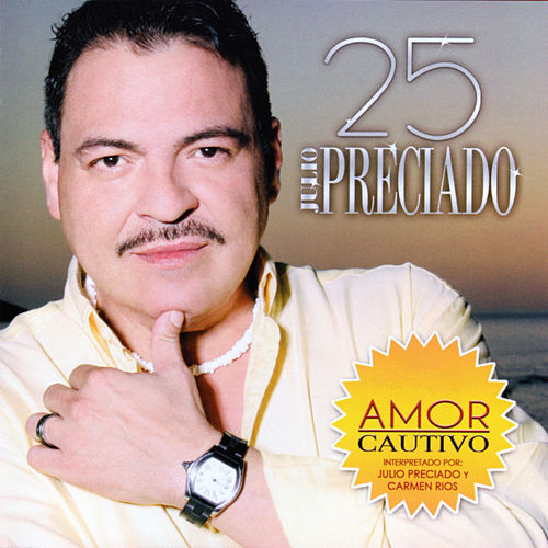 Play & Download 25 by Julio Preciado | Napster