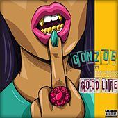 Play & Download Good Life by Gonzoe | Napster