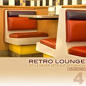 Retro Lounge 4 - Style Never Gets Out of Fashion by Various Artists