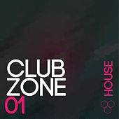 Play & Download Club Zone - House, Vol. 1 by Various Artists | Napster