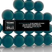 Techno With Balls, Vol. 5 von Various Artists