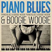 Piano Blues & Boogie Woogie von Various Artists