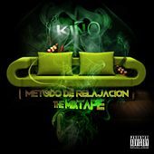 Método de Relajación: The Mixtape by Kiño