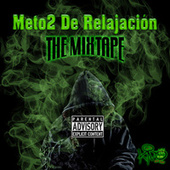 Méto2 de Relajación: The Mixtape by Kiño