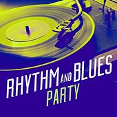 Rhythm and Blues Party by Various Artists