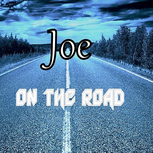 Play & Download On the Road by Joe | Napster