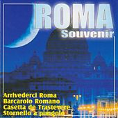 Roma souvenir by Various Artists