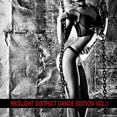 Play & Download Redlight District Dance Edition, Vol. 1 by Various Artists | Napster