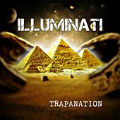 Play & Download Illuminati by Trapnation | Napster
