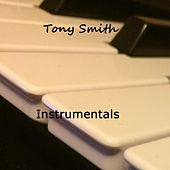 Play & Download Instrumentals by Tony Smith | Napster