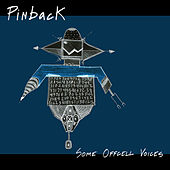 Some Offcell Voices by Pinback
