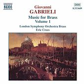 Music for Brass Vol. 1 von Giovanni Gabrieli
