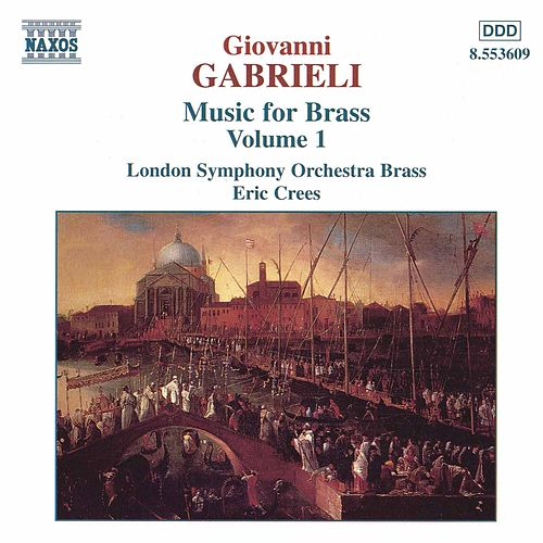 Play & Download Music for Brass Vol. 1 by Giovanni Gabrieli | Napster