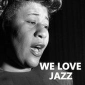 We Love Jazz von Various Artists