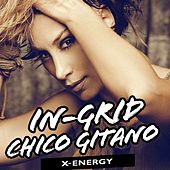Play & Download Chico Gitano by In-Grid | Napster