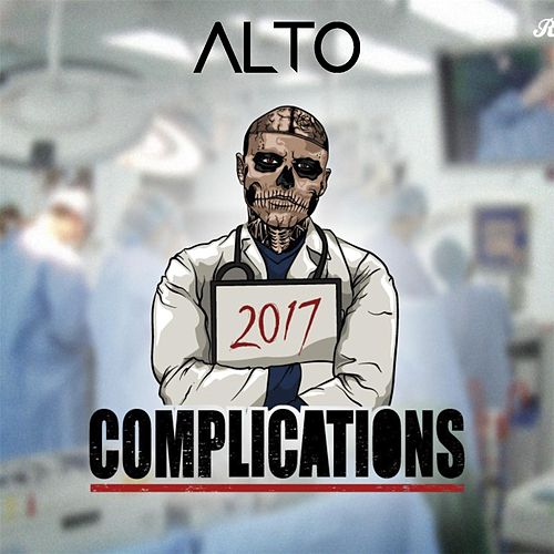 Complications 2017 by El Alto