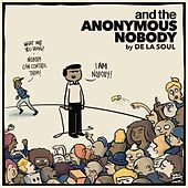 And the Anonymous Nobody... (Instrumental) by De La Soul