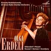 Play & Download Olga Erdeli. Dittersdorf, Mozart, Roussel, Damase, Grandjany by Various Artists | Napster