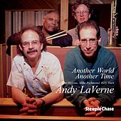 Play & Download Another World, Another Time by Andy LaVerne | Napster