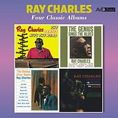 Four Classic Albums (The Genius Hits the Road / The Genius Sings the Blues / The Genius After Hours / Genius + Soul = Jazz) [Remastered] von Ray Charles