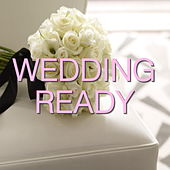 Wedding Ready von Various Artists