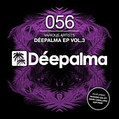 Play & Download Déepalma EP Vol. 3 by Various Artists | Napster
