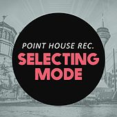 Play & Download Selecting Mode by Various Artists | Napster