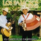 Play & Download El Campeon de Campeones by Los Famosos del Bravo   Napster