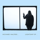 Lightship EP (Live) by Richard Walters